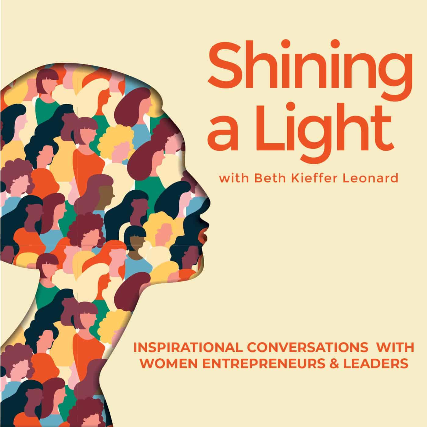 Shining a Light with Beth Kieffer Leonard